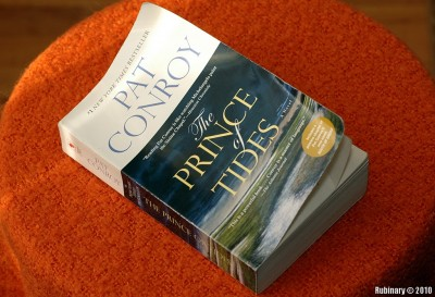 """The Prince of Tides"" by Pat Conroy."